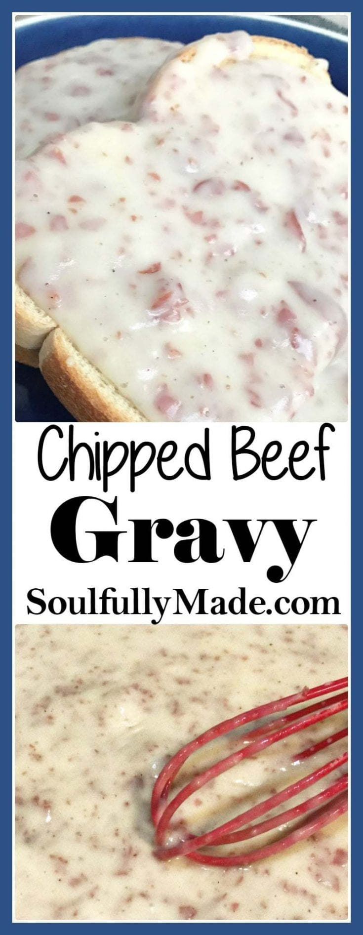 Pin Collage of Chipped Beef Gravy