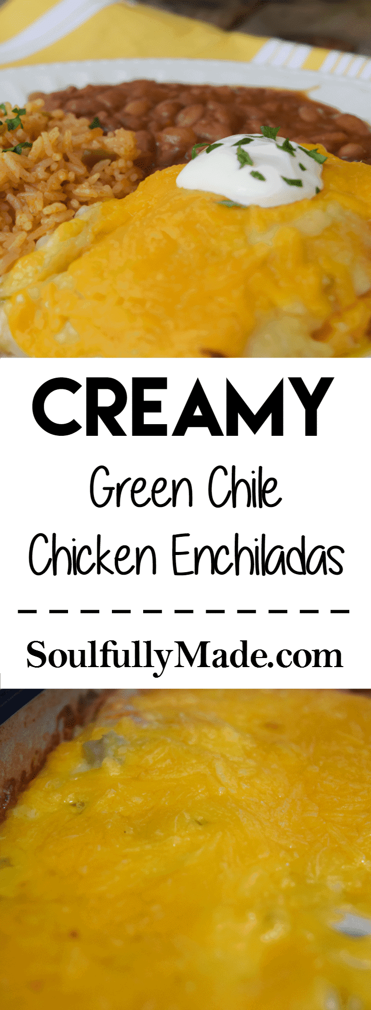 Creamy Green Chile Chicken Enchiladas.