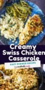 Creamy Swiss Chicken Casserole Pinterest image