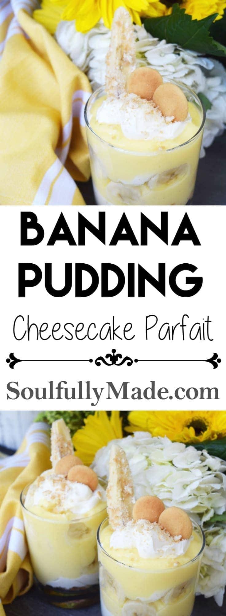 Banana Pudding Cheesecake Parfait Pin