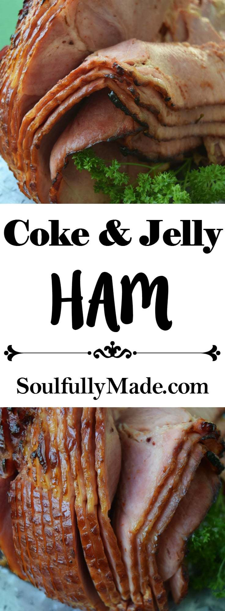 Coke and Jelly Ham