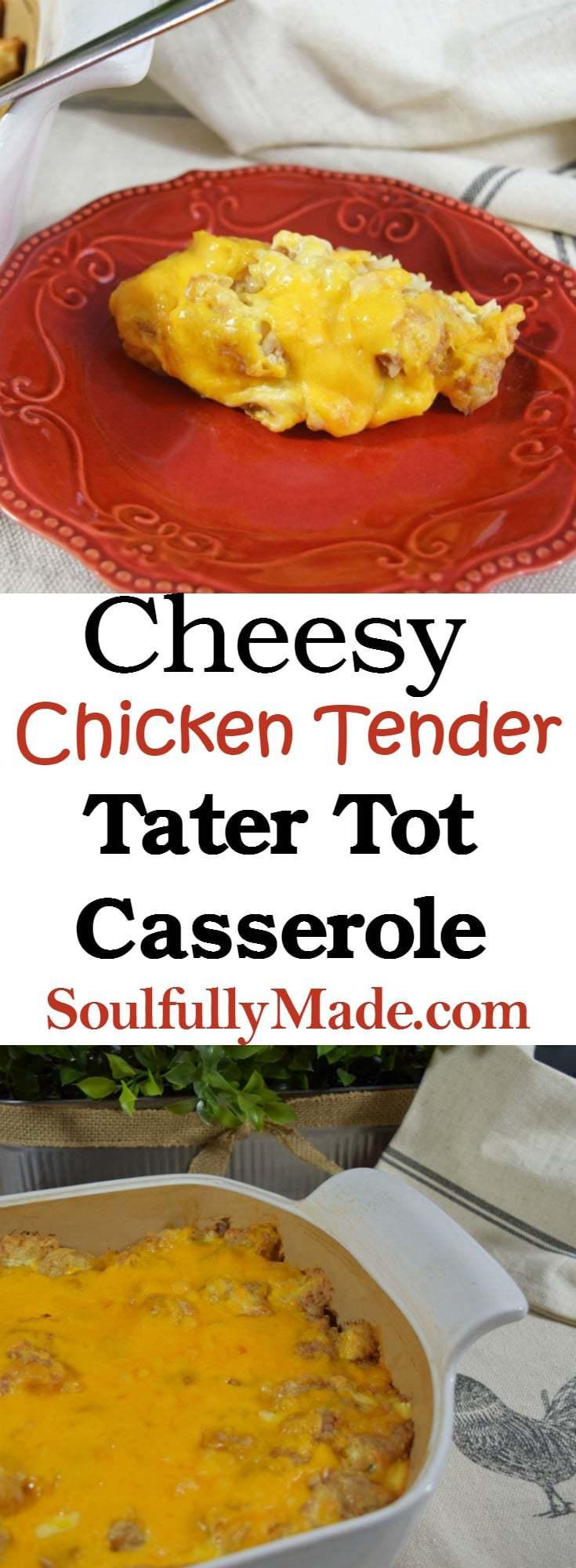 Cheesy Chicken Tender Tater Tot Casserole