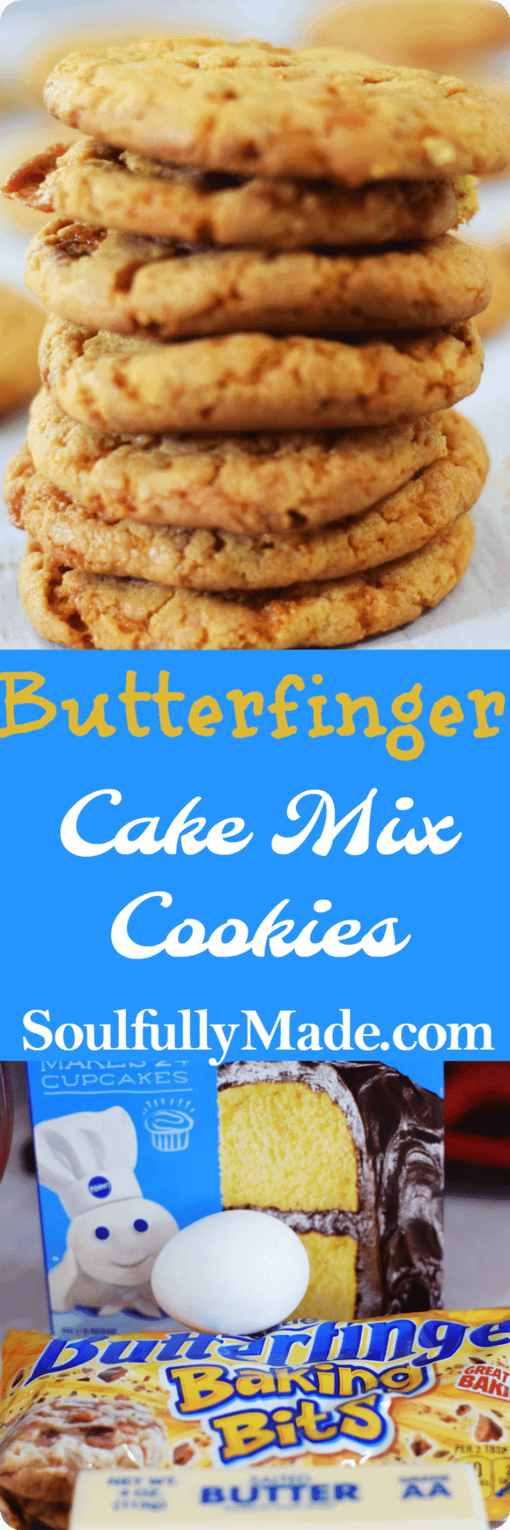 Butterfinger Cookies Made With Cake Mix