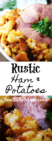 Rustic Ham and Potaties