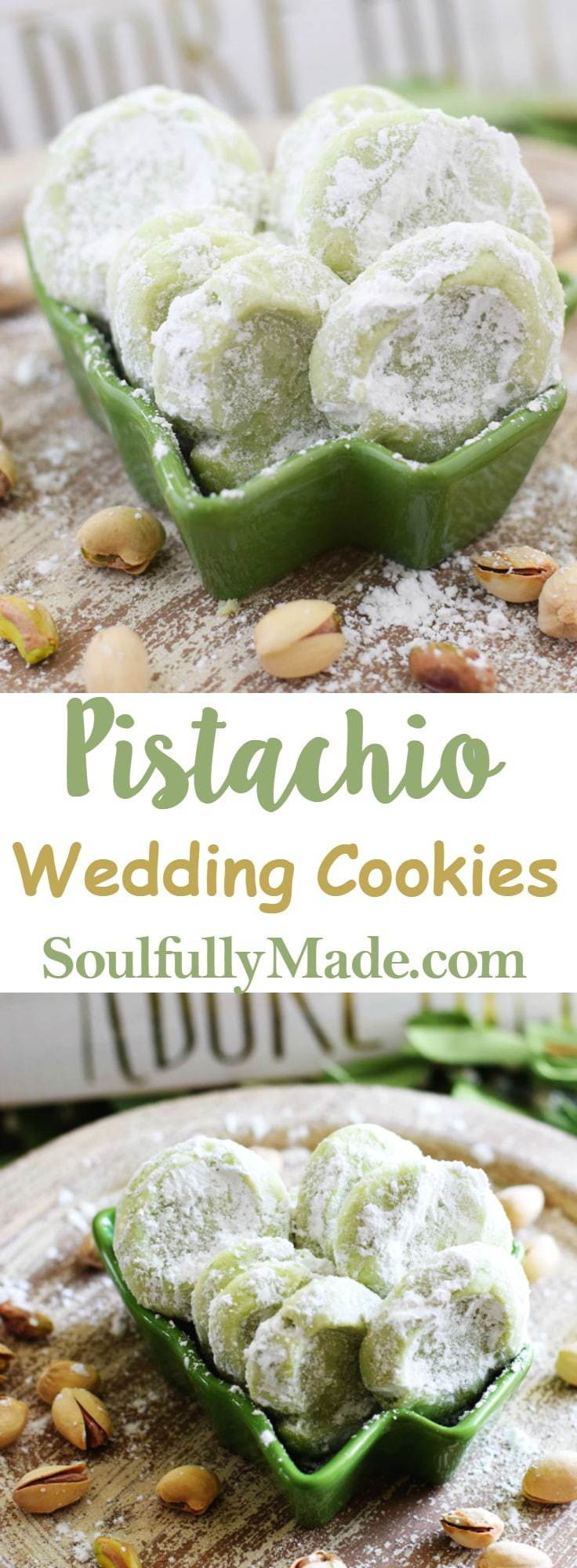 Pistachio Wedding Cookies Soulfully Made