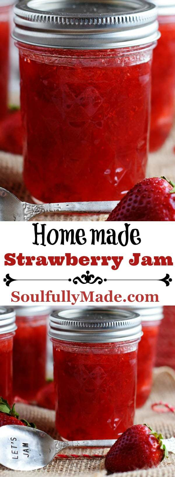 Pin Collage of Homemade Strawberry Jam