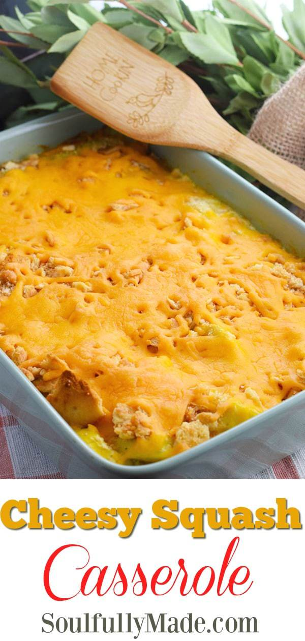Cheesy Yellow Squash Casserole Pin Collage