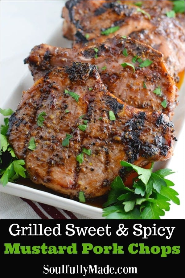 Grilled Sweet & Spicy Mustard Pork Chops Pin Collage