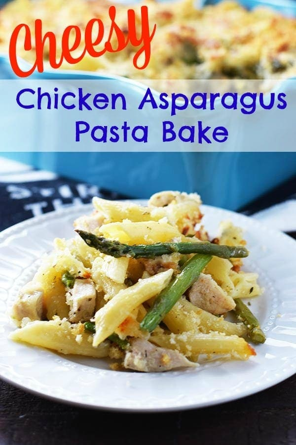 heesy Chicken Asparagus Pasta Bake Pin