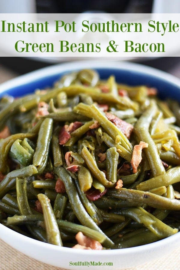 Instant Pot Southern Green Beans and Bacon Pin Collage