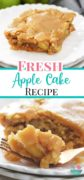 Slice of Fresh Apple Cake with Brown Sugar glaze on a white plate