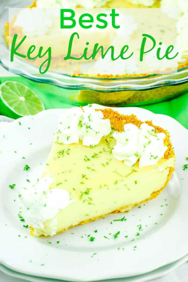 The Pinterest image for the Best Key Lime Pie topped with whipped cream and lime zest