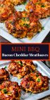 Mini BBQ Bacon Cheddar Meatloaves