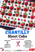 Pinterest Image of Chantilly Sheet Cake with ingredients listed.