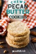Pinterest image of a stack of pecan butter cookies.