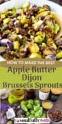 How to make best apple butter dijon brussels sprouts pin collage image