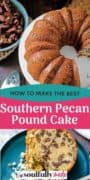 Pinterest graphic image for how to make the best southern pecan pound cake.