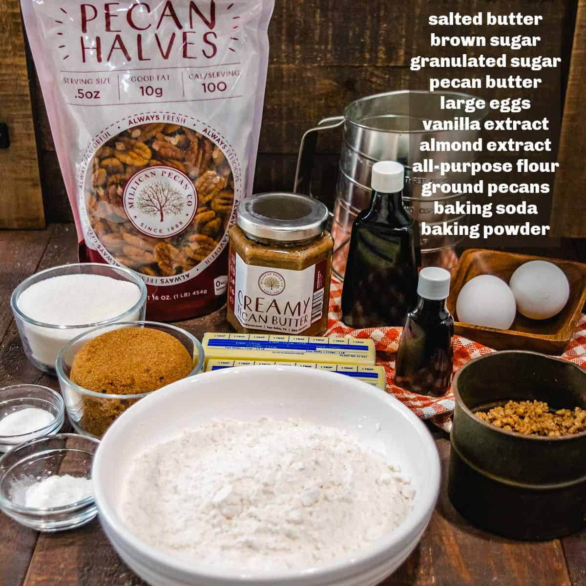 Image of labeled ingredients for chewy pecan butter cookies.